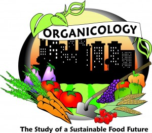 Organicology: The Study of a Sustainable Food Future
